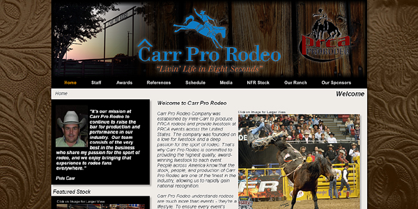 The newly designed Carr Pro Rodeo website will launch Friday, June 15, at www.CarrProRodeo.com. It was designed by Corey Brown, owner of 4B Web Designs.